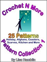 Crochet N More Pattern Collection 1